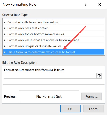 Select Use Formula to Determine which cells to format