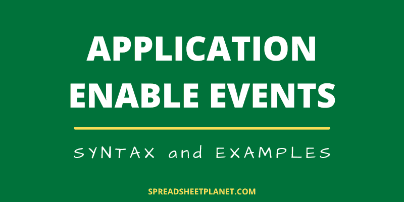 Using Application.EnableEvents in VBA in Excel