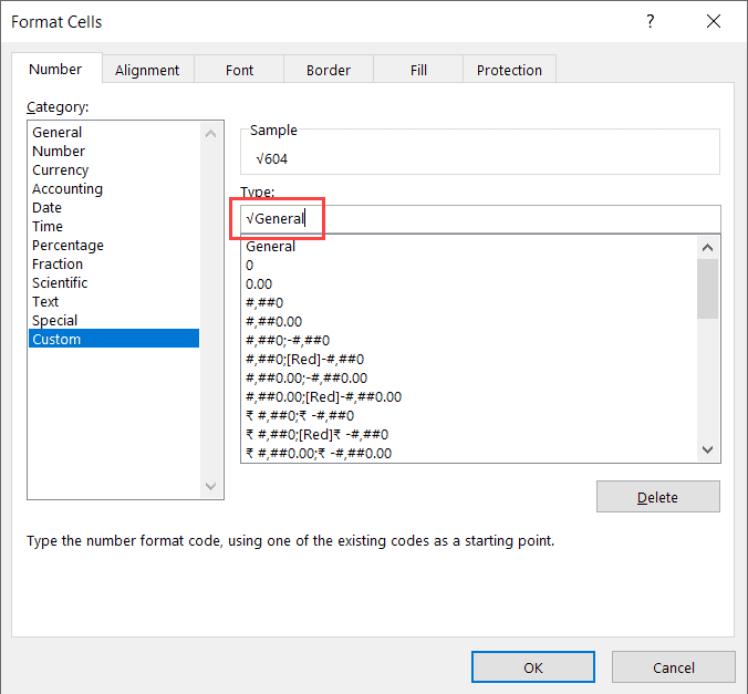 Enter the formatting to show square root in the Custom formatting dialog box