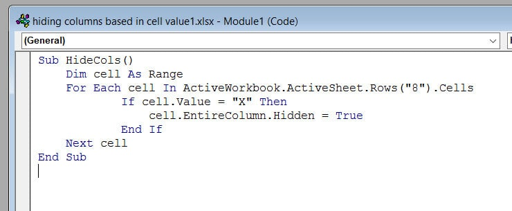 Enter the code to hide columns based on cell value
