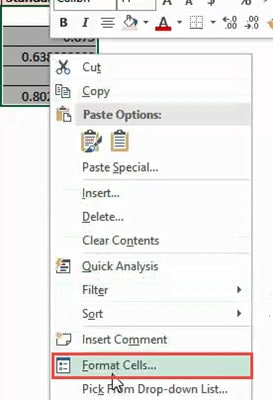 Right-click and then click on Format cells
